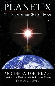 Planet X, The Sign of the Son of Man and the End of the Age